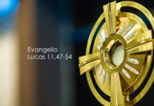 Evangelio Lucas-11-47-54