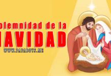 La Natividad de Nuestro Señor Jesucristo