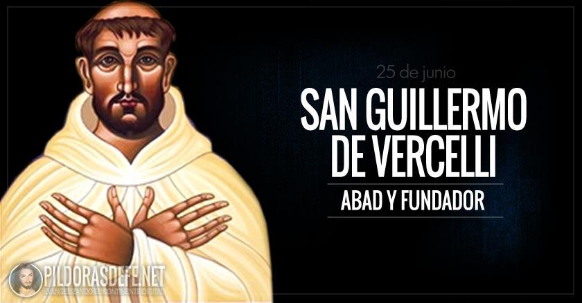 San Guillermo de Vercelli - El Santo del día