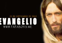 Evangelio del día, 25 de Septiembre de 2020