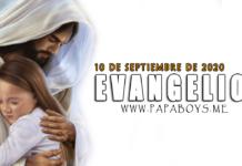Evangelio del día, 10 de Septiembre de 2020