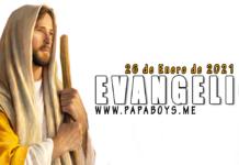 Evangelio y Comentario de hoy, 26 de Enero de 2021