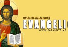 Evangelio y Comentario: Miércoles, 27 de Enero de 2021